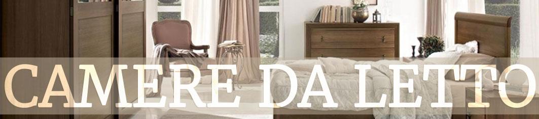 Camere da letto Frosinone | Camere Matrimoniali classiche o moderne
